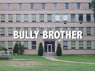 Bully brother trailer spanking...