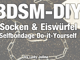 BDSM-DIY: Thrilling selfbondage with socks and ice cubes