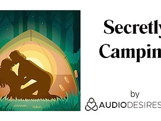 Secretly camping erotic audio women sexy asmr...
